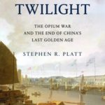 [PDF] [EPUB] Imperial Twilight: The Opium War and the End of China's Last Golden Age Download