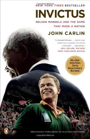 [PDF] [EPUB] Invictus: Nelson Mandela and the Game That Made a Nation Download by John Carlin