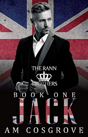 [PDF] [EPUB] Jack: The Rann Brothers Trilogy Book One: Social Rejects Syndicate Download by AM Cosgrove