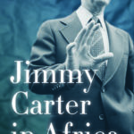 [PDF] [EPUB] Jimmy Carter in Africa: Race and the Cold War Download