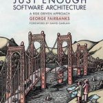 [PDF] [EPUB] Just Enough Software Architecture: A Risk-Driven Approach Download