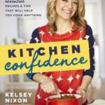 [PDF] [EPUB] Kitchen Confidence: Essential Recipes and Tips That Will Help You Cook Anything Download