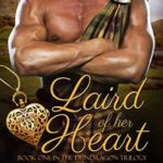 [PDF] [EPUB] Laird Of Her Heart (Dundragon Time Travel Trilogy, #1) Download