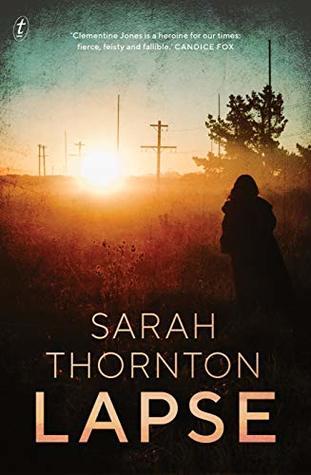 [PDF] [EPUB] Lapse (Clementine Jones #1) Download by Sarah   Thornton