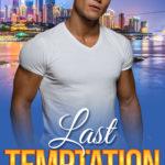 [PDF] [EPUB] Last Temptation (Second Chance Romance Series Book 4) Kindle Edition Download