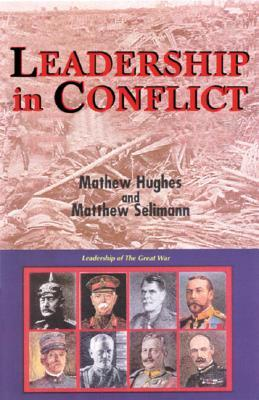 [PDF] [EPUB] Leadership in Conflict Download by Matthew   Hughes