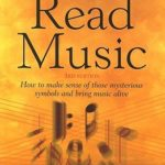 [PDF] [EPUB] Learning To Read Music: How to Make Sense of Those Mysterious Symbols and Bring Music to Life Download
