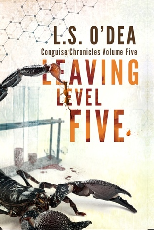 [PDF] [EPUB] Leaving Level Five (Chimera Chronicles #5) Download by L.S. O'Dea