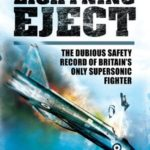 [PDF] [EPUB] Lightning Eject: The Dubious Safety Record of Britain's Only Supersonic Fighter Download