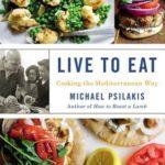 [PDF] [EPUB] Live to Eat: Cooking the Mediterranean Way Download