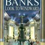 [PDF] [EPUB] Look to Windward (Culture, #7) Download