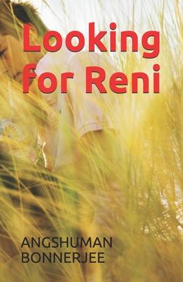 [PDF] [EPUB] Looking for Reni Download by Angshuman Bonnerjee