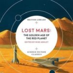 [PDF] [EPUB] Lost Mars: The Golden Age of the Red Planet Download