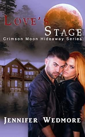 [PDF] [EPUB] Love's Stage (Crimson Moon Hideaway #7) Download by Jennifer Wedmore