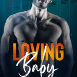 [PDF] [EPUB] Loving Baby (Loving the Sound, #3) Download