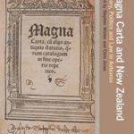 [PDF] [EPUB] Magna Carta and New Zealand: History, Politics and Law in Aotearoa Download