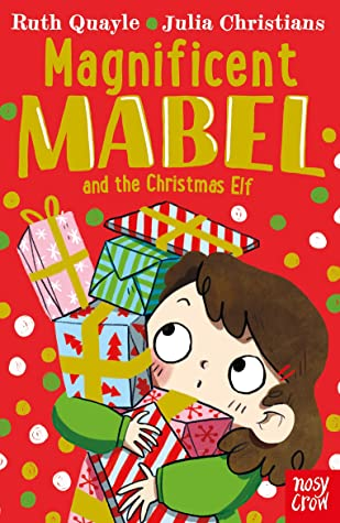 [PDF] [EPUB] Magnificent Mabel and the Christmas Elf Download by Ruth Quayle