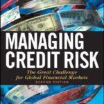 [PDF] [EPUB] Managing Credit Risk: The Great Challenge for Global Financial Markets Download