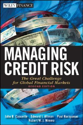 [PDF] [EPUB] Managing Credit Risk: The Great Challenge for Global Financial Markets Download by John B. Caouette