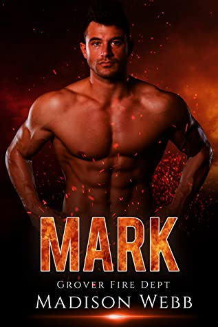 [PDF] [EPUB] Mark: Firefighter Curvy Woman Romance (Grover Fire Dept. Book 2) Download by Madison Webb