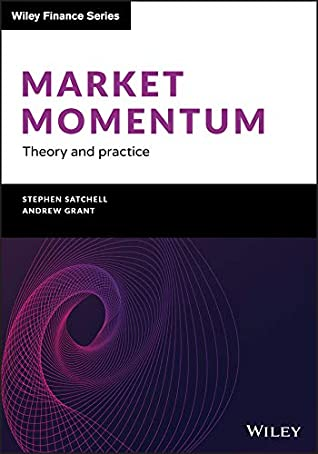 [PDF] [EPUB] Market Momentum: Theory and Practice (The Wiley Finance Series) Download by Stephen Satchell