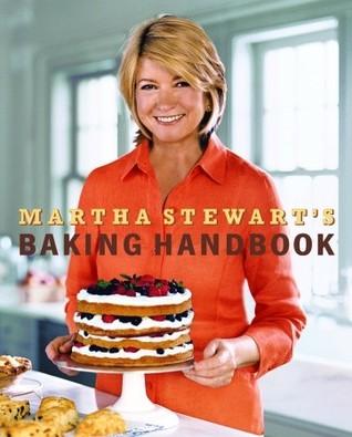 [PDF] [EPUB] Martha Stewart's Baking Handbook Download by Martha Stewart