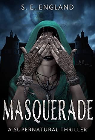 [PDF] [EPUB] Masquerade: A Supernatural Thriller Download by Sarah England