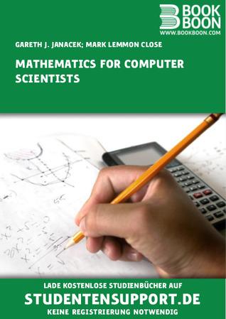 [PDF] [EPUB] Mathematics for Computer Scientists Download by Gareth J. Janacek