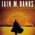 [PDF] [EPUB] Matter (Culture, #8) Download