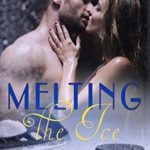 [PDF] [EPUB] Melting the Ice (The Renegades, #10) Download