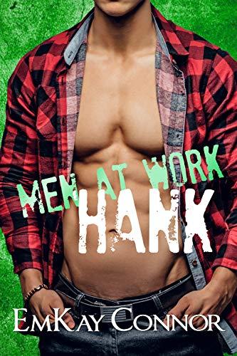 [PDF] [EPUB] Men at Work: Hank Download by EmKay Connor