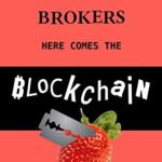 [PDF] [EPUB] Move Over Brokers Here Comes The Blockchain Download