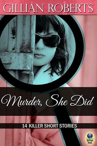[PDF] [EPUB] Murder, She Did: 14 Killer Short Stories Download by Gillian Roberts