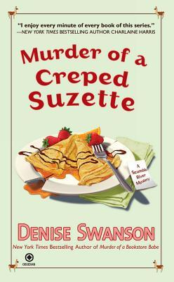 [PDF] [EPUB] Murder of a Creped Suzette (A Scumble River Mystery #14) Download by Denise Swanson