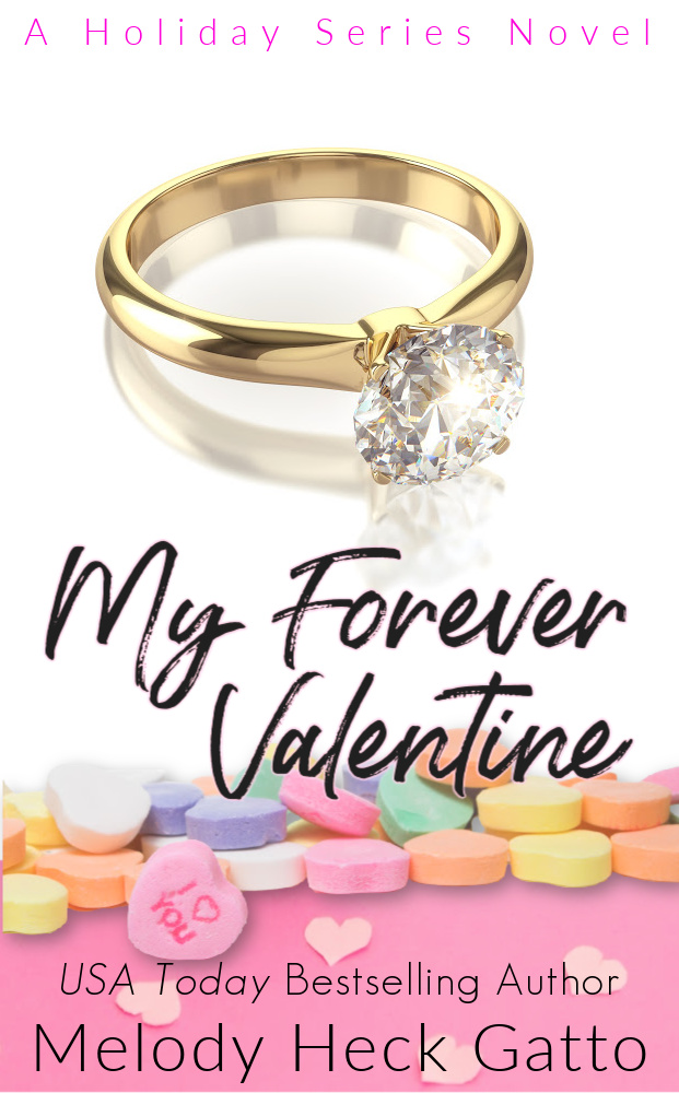 [PDF] [EPUB] My Forever Valentine (Holiday Series, #3) Download by Melody Heck Gatto