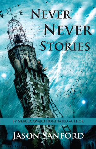 [PDF] [EPUB] Never Never Stories Download by Jason Sanford