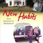 [PDF] [EPUB] New Habits: From Sisterhood to Motherhood Download
