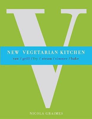 [PDF] [EPUB] New Vegetarian Kitchen. Nicola Graimes Download by Nicola Graimes