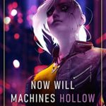 [PDF] [EPUB] Now Will Machines Hollow the Beast (Machine Mandate Book 2) Download