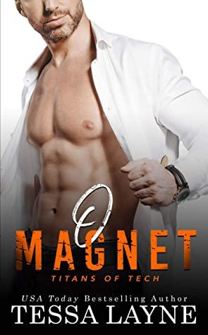[PDF] [EPUB] O Magnet (Titans of Tech #2) Download by Tessa Layne