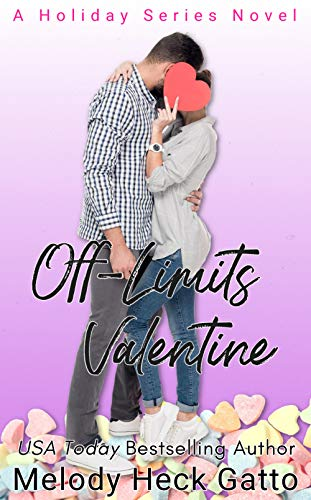 [PDF] [EPUB] Off-Limits Valentine (The Holiday Series, #2) Download by Melody Heck Gatto