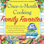 [PDF] [EPUB] Once-A-Month Cooking Family Favorites: More Great Recipes That Save You Time and Money from the Inventors of the Ultimate Do-Ahead Dinnertime Method Download