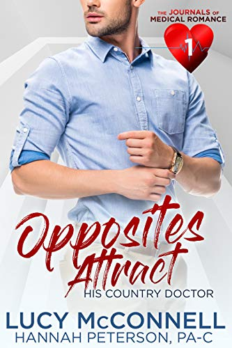 [PDF] [EPUB] Opposites Attract: His Country Doctor (The Journal of Medical Romances Book 1) Download by Lucy McConnell
