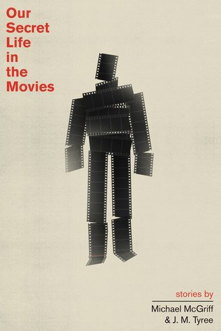 [PDF] [EPUB] Our Secret Life in the Movies Download by Michael McGriff