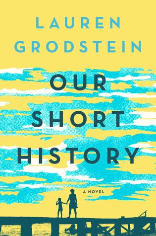 [PDF] [EPUB] Our Short History Download by Lauren Grodstein