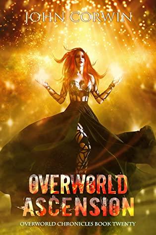 [PDF] [EPUB] Overworld Ascension: Epic Urban Fantasy (Overworld Chronicles Book 20) Download by John Corwin