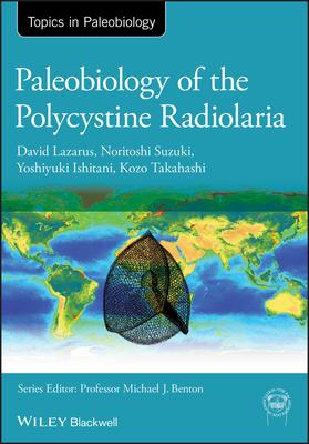 [PDF] [EPUB] Paleobiology of the Polycystine Radiolaria Download by David Lazarus