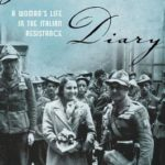 [PDF] [EPUB] Partisan Diary: A Woman's Life in the Italian Resistance Download