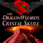 [PDF] [EPUB] Paul DeThroe's The Dragon-Wizard's Crystal Skull, Suffer the Witch Vol. 2 Download