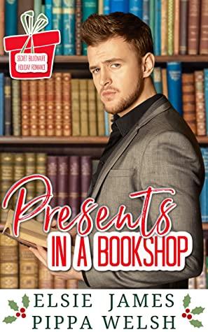 [PDF] [EPUB] Presents in a Bookshop: Secret Billionaire Holiday Romance (Bookshop Romance Book 2) Download by Elsie James